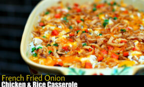 French Fried Onion Chicken & Rice Casserole – Aunt Bee's ..