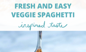 Fresh And Easy Veggie Spaghetti – Pasta Recipes Easy Vegetarian
