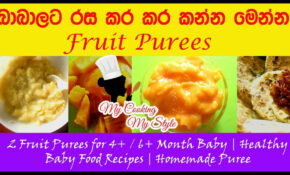 Fruit Purees For 13+ / 13+ Month Baby | Healthy Baby Food Recipes | Homemade  Puree – Baby Food Recipes 6 Months