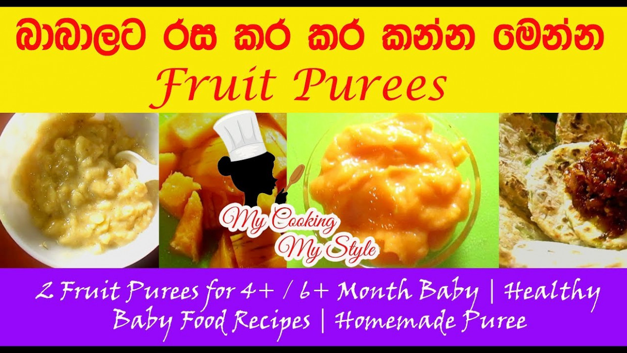 Fruit Purees for 14+ / 14+ Month Baby | Healthy Baby Food Recipes | Homemade  Puree - homemade baby food recipes 6-9 months