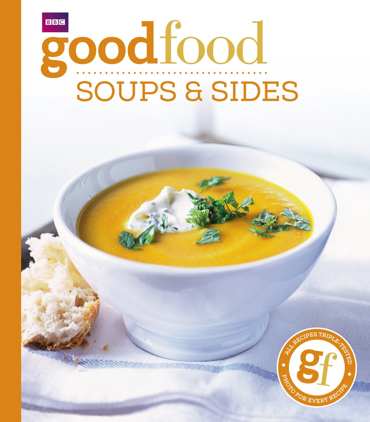 Good Food 11: Soups & Sides: Triple-tested Recipes: BBC ..