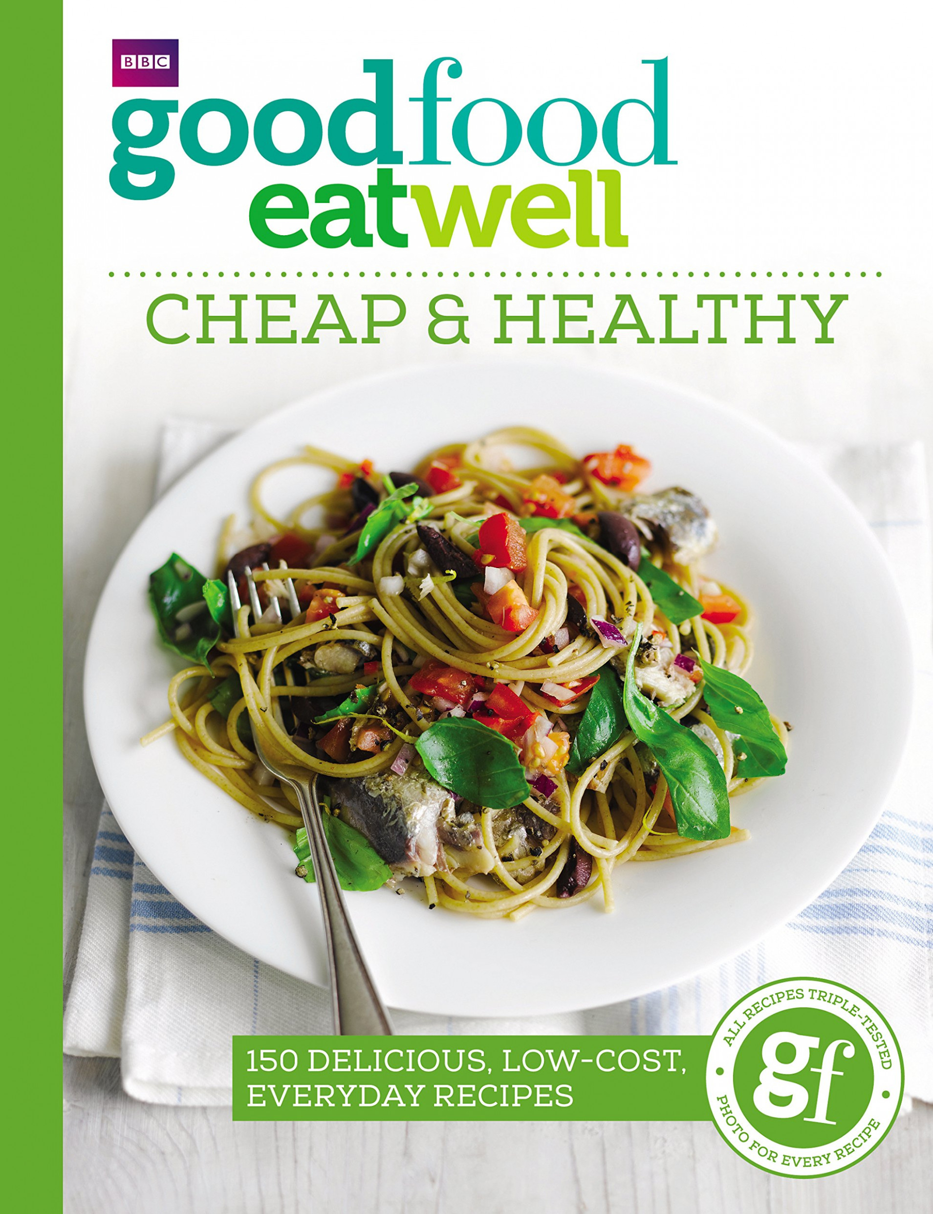 Good Food Eat Well: Cheap And Healthy: Good Food ..