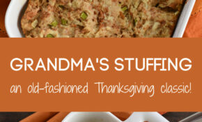 Grandma's Stuffing (Old Fashioned Classic!) – Foxes Love Lemons – Old Fashioned Recipes Dinner