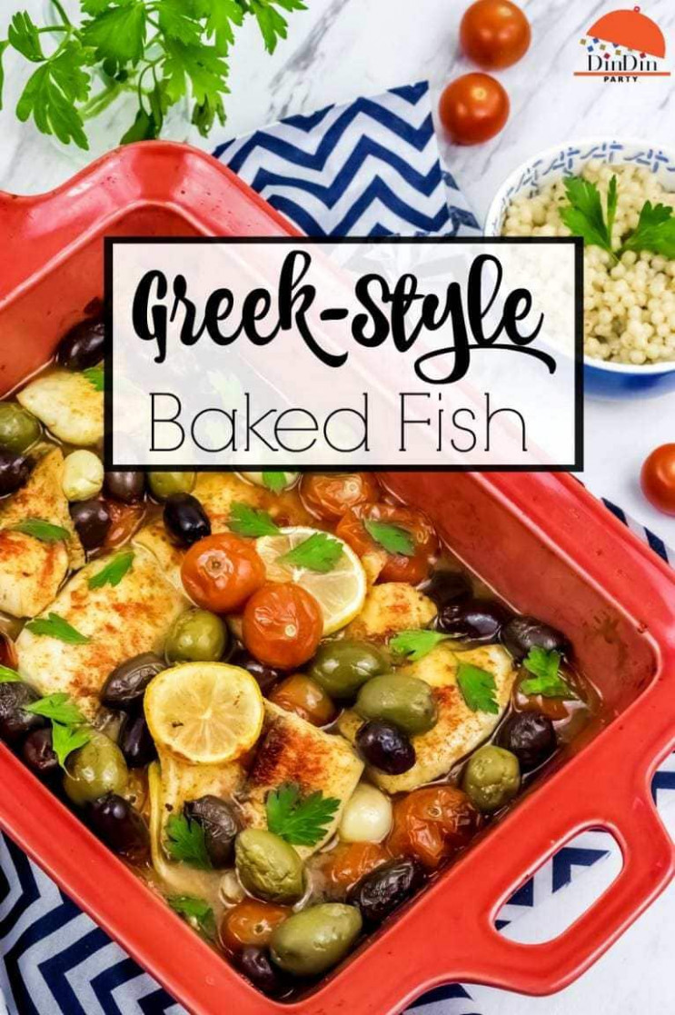 Greek Style Baked Fish - fish recipes dinner party