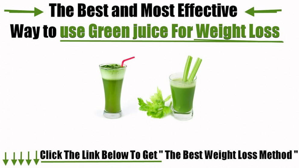 Green juice for weight loss - healthy recipes to gain weight