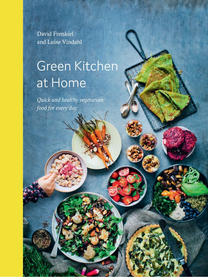 Green Kitchen at Home: Quick and Healthy Vegetarian Food for ..