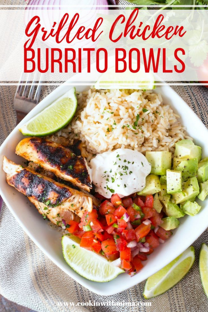 Grilled Chicken Burrito Bowls - Chicken Recipes That Are Healthy