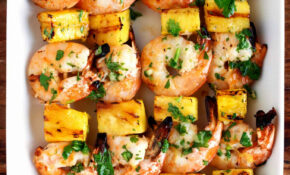 Grilled Shrimp & Pineapple Skewers With Garlic Cilantro Butter – Pineapple Recipes Dinner