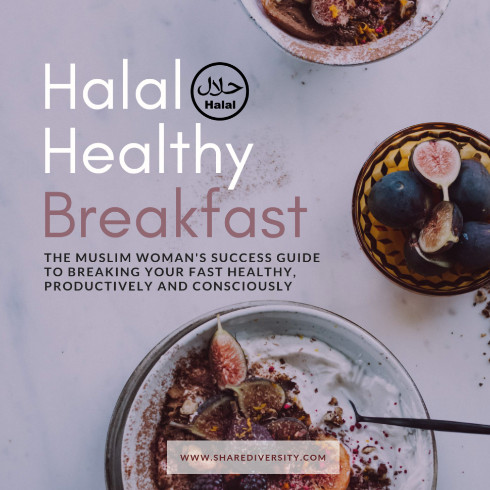 Halal Healthy Recipes - Breakfast Edition - by Shared Diversity - healthy recipes halal