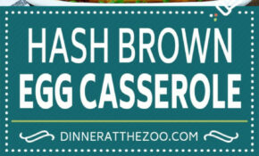 Hash Brown Egg Casserole – Dinner At The Zoo – Dinner Recipes Using Frozen Hash Browns