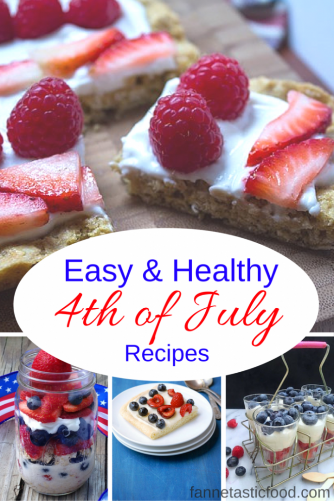 Healthy 4th Of July Recipes | Easy And Fast Ideas - Healthy 4th Of July Recipes