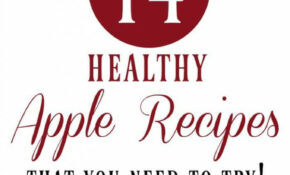 Healthy Apple Recipes That You Need To Try! – The ..