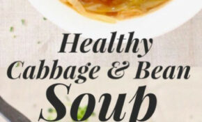 Healthy Cabbage And White Bean Soup Recipe With Italian ..