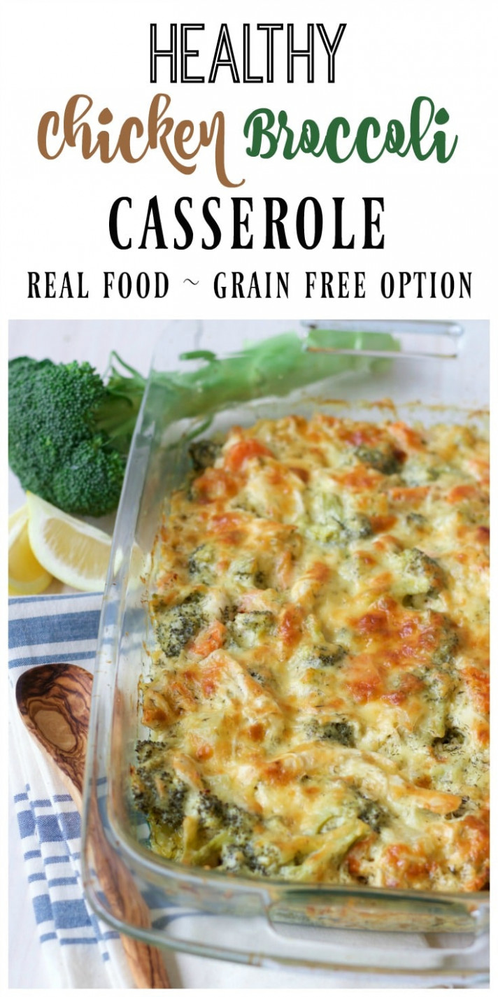 Healthy Chicken Broccoli Casserole {Grain Free Option ..