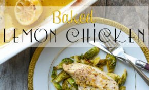Healthy Chicken Recipes For Dinner – A Healthy Life For Me – Chicken Recipes Lemon