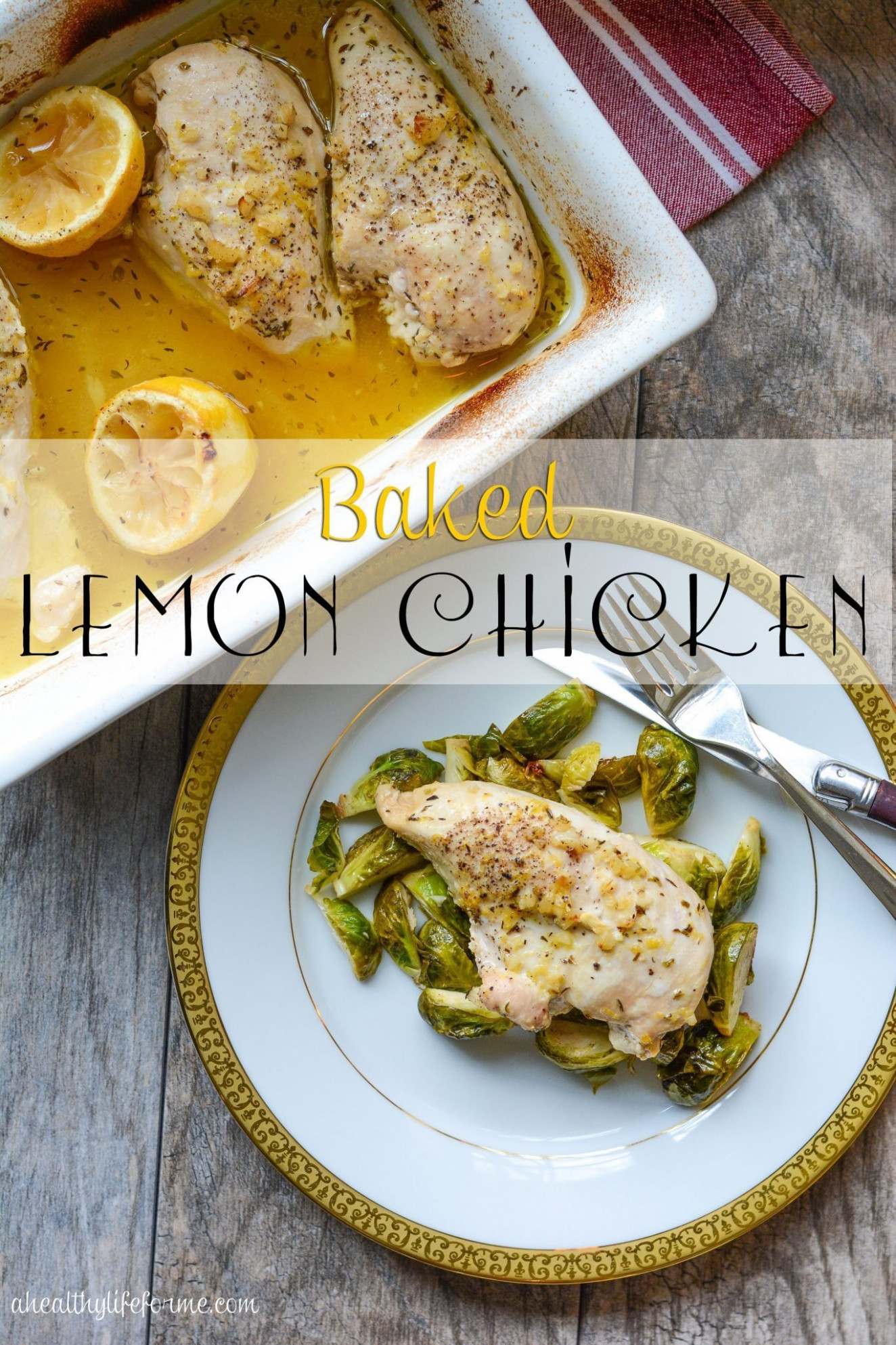 Healthy Chicken Recipes for Dinner - A Healthy Life For Me - chicken recipes lemon
