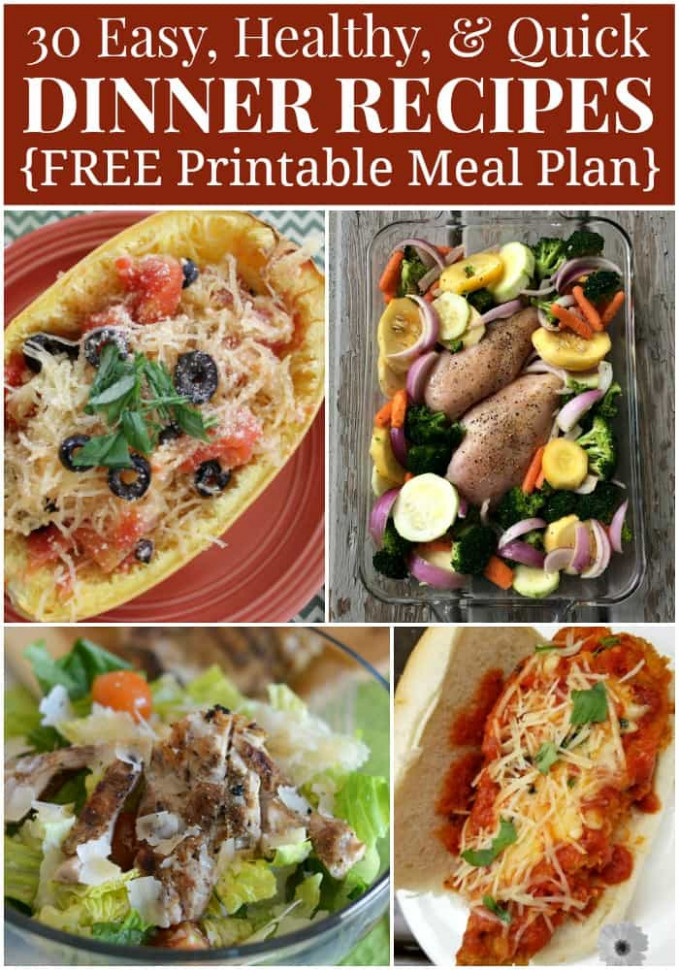 Healthy Dinner Menu Plan - 30 Quick and Easy Recipes - healthy recipes dinner easy