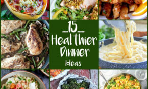 Healthy Dinner Recipes To Lose Weight | 15 Yummy Tummies – Dinner Recipes To Lose Weight