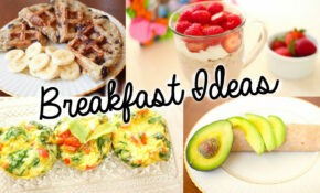 Healthy & Easy Breakfast Ideas For School! | Primrosemakeup – Healthy Recipes For Breakfast