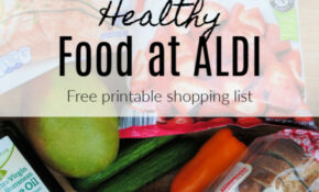 Healthy Food At Aldi (Printable Shopping List) – Eat Well ..