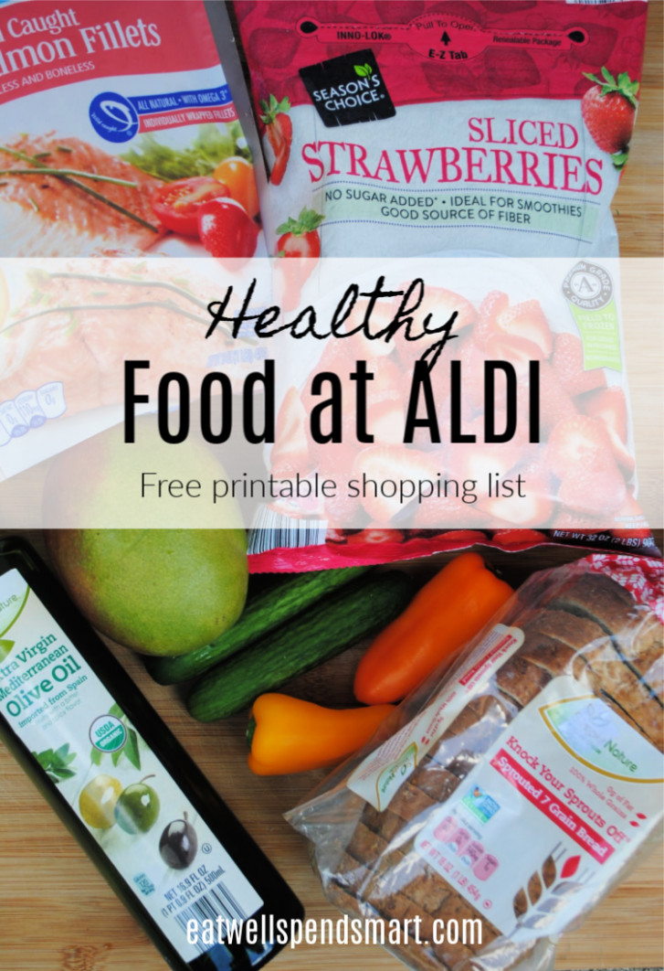 Healthy Food At Aldi (Printable Shopping List) - Eat Well ..