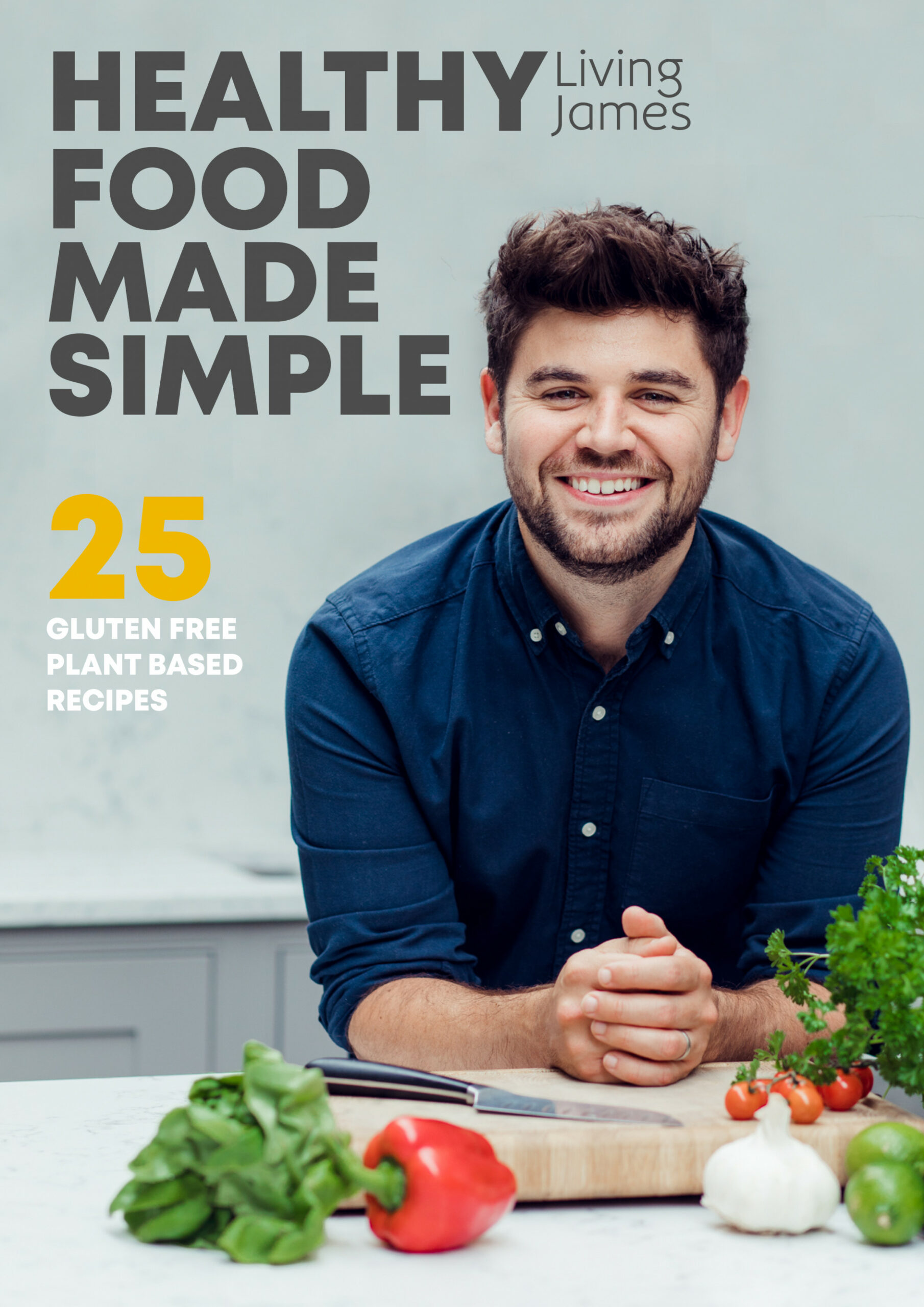 Healthy Food Made Simple E-Book - recipes natural food
