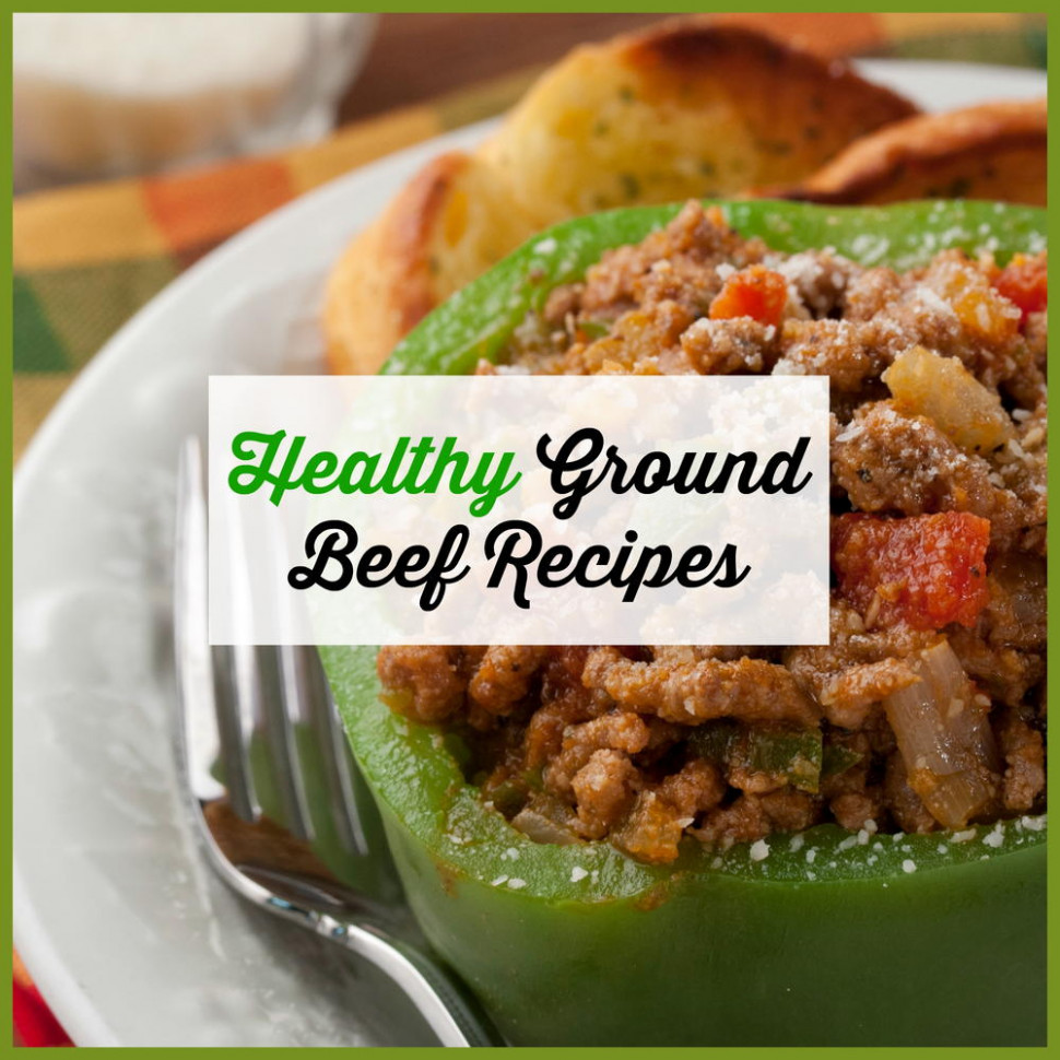 Healthy Ground Beef Recipes - Easy Ground Beef Recipes ..