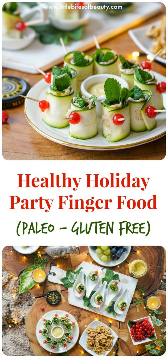 Healthy Holiday Party Finger Food (Dairy & Gluten Free ..