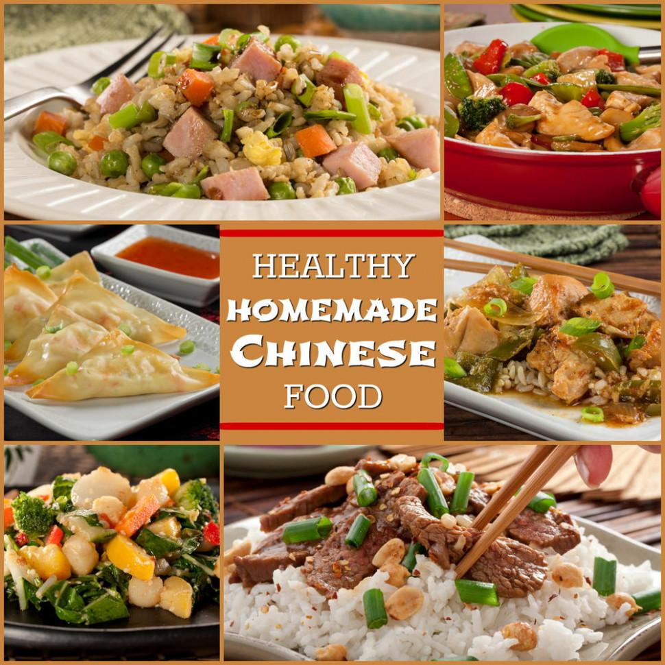 Healthy Homemade Chinese Food: 10 Easy Asian Recipes ..