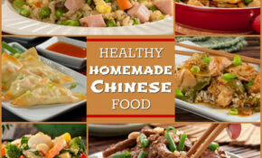 Healthy Homemade Chinese Food: 8 Easy Asian Recipes ..