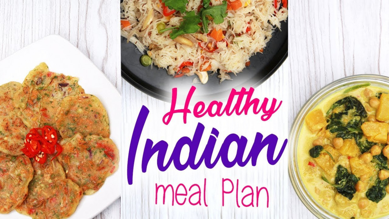 Healthy Indian Meal Plan To Lose Weight (Vegan ..