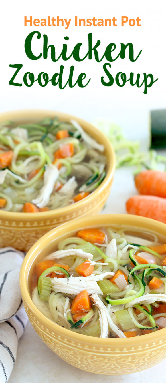 Healthy Instant Pot Chicken Zoodle Soup Recipe | Hungry Girl - healthy zoodle recipes