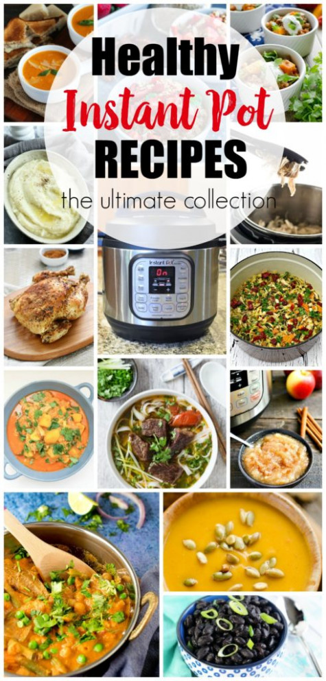 Healthy Instant Pot Recipes: The Ultimate Collection ..