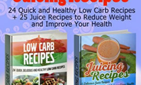 Healthy Juice Recipes For Weight Loss – Healthy Juice Recipes For Weight Loss