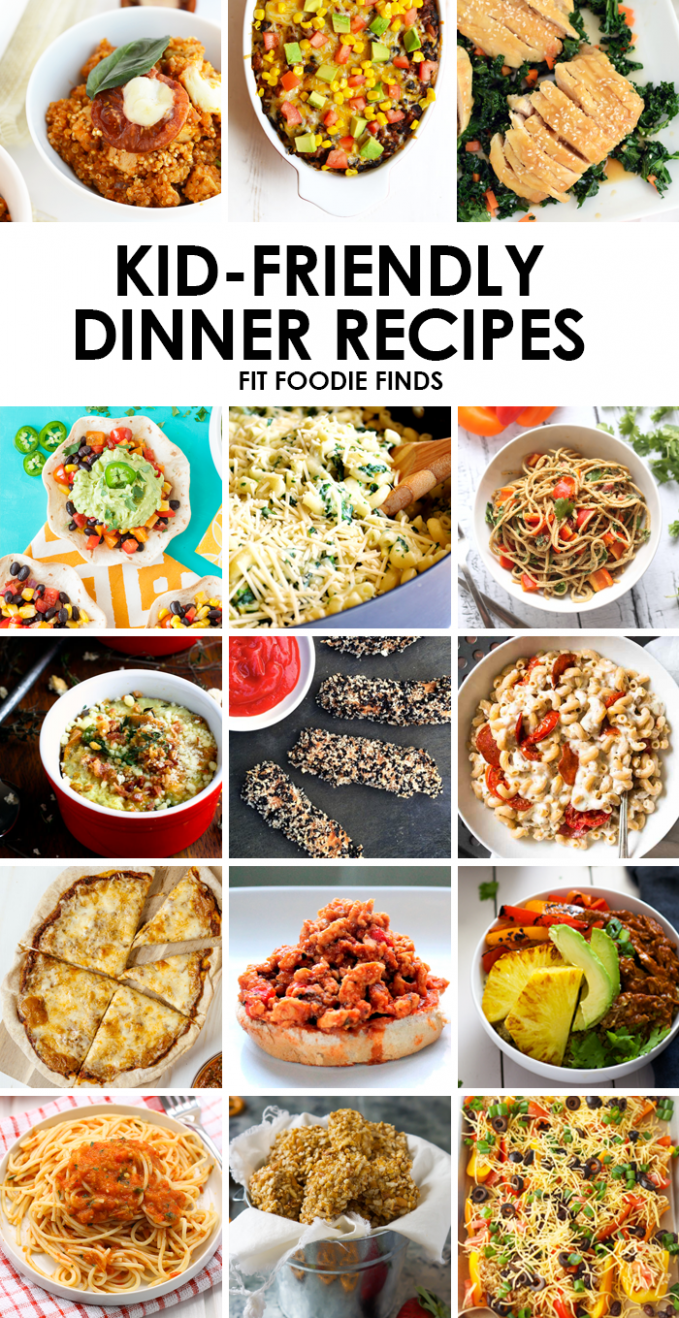Healthy Kid Friendly Dinner Recipes - Fit Foodie Finds - healthy recipes kid friendly dinner
