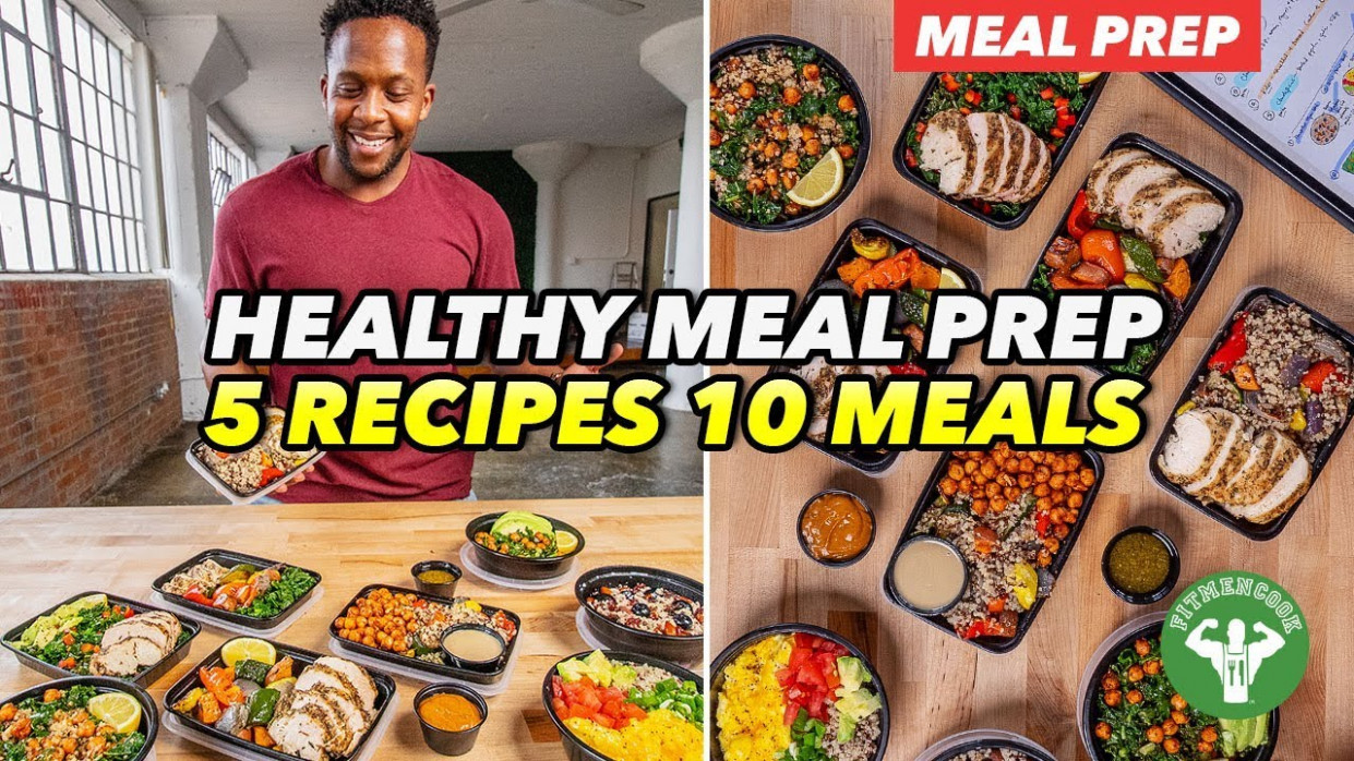 Healthy Meal Prep - 10 Recipes 10 Healthy Meals - Fit Men Cook - healthy meal prep recipes
