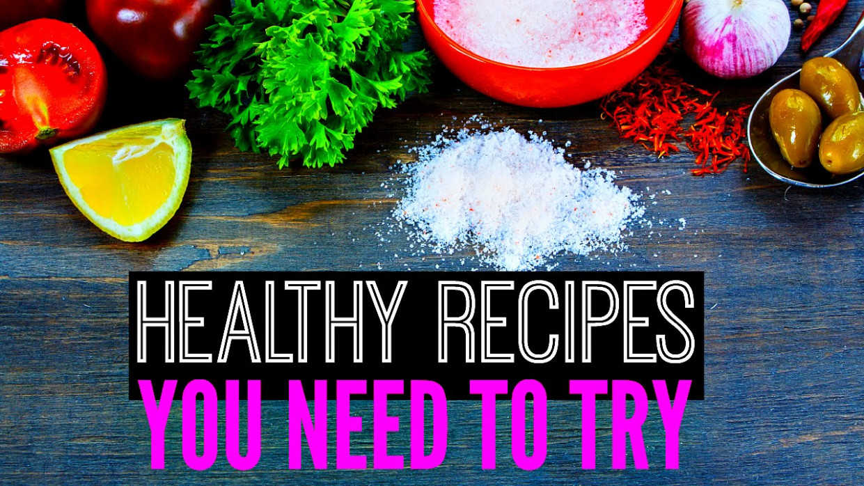 HEALTHY RECIPE IDEAS: Breakfast, Snacks, and Dinner - healthy recipes youtube channels