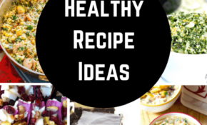 Healthy Recipes Everyone Will Love! Appetizers, Dinner ..