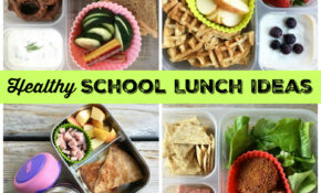 Healthy School Lunch Ideas (Roundup 12!) – Recipes For Lunch Healthy