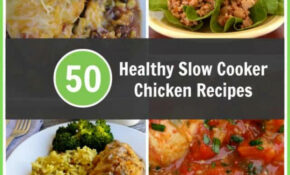 Healthy Slow Cooker Chicken Recipes For Weight Watchers – Healthy Chicken Recipes In Slow Cooker