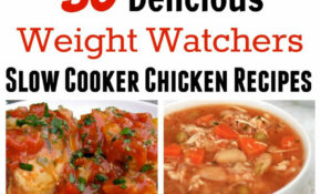 Healthy Slow Cooker Chicken Recipes For Weight Watchers – Healthy Slow Cooker Recipes