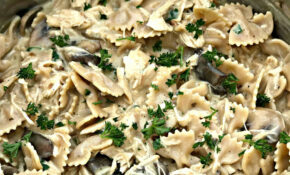 Healthy Slow Cooker Creamy Chicken And Mushroom Pasta Stroganoff – Healthy Slow Cooker Recipes Chicken