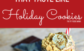 Healthy Smoothies That Taste Like Holiday Cookies – The Fit ..