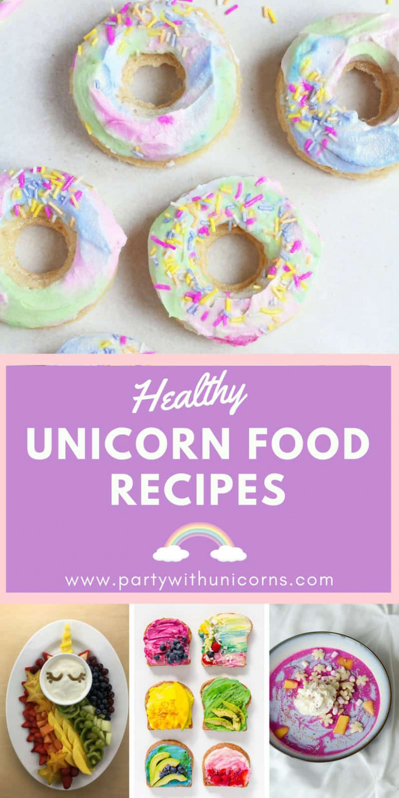 Healthy Unicorn Foods - unicorn party food recipes