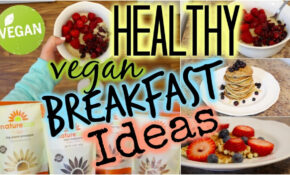 Healthy Vegan Breakfast Recipes For Weight Loss – YouTube – Healthy Vegan Recipes For Weight Loss