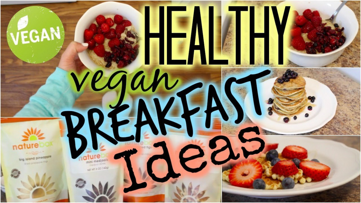 Healthy Vegan Breakfast Recipes For Weight Loss - YouTube - healthy vegan recipes for weight loss