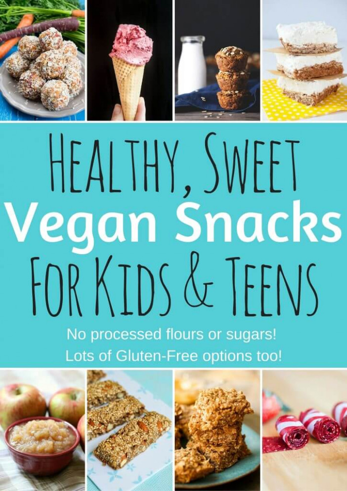 Healthy Vegan Snacks for Kids & Teens (Sweet Edition ..