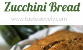 Healthy Zucchini Bread Recipe – Made With Half The Amount ..