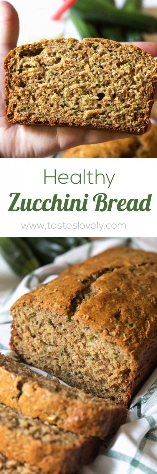 Healthy Zucchini Bread Recipe - Made With Half The Amount ..