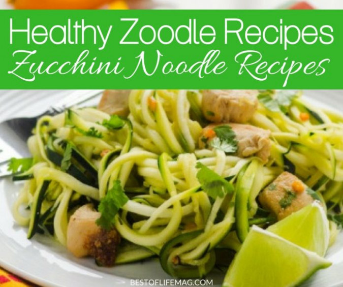 Healthy Zucchini Noodle Recipes | Healthy Zoodle Recipes ..